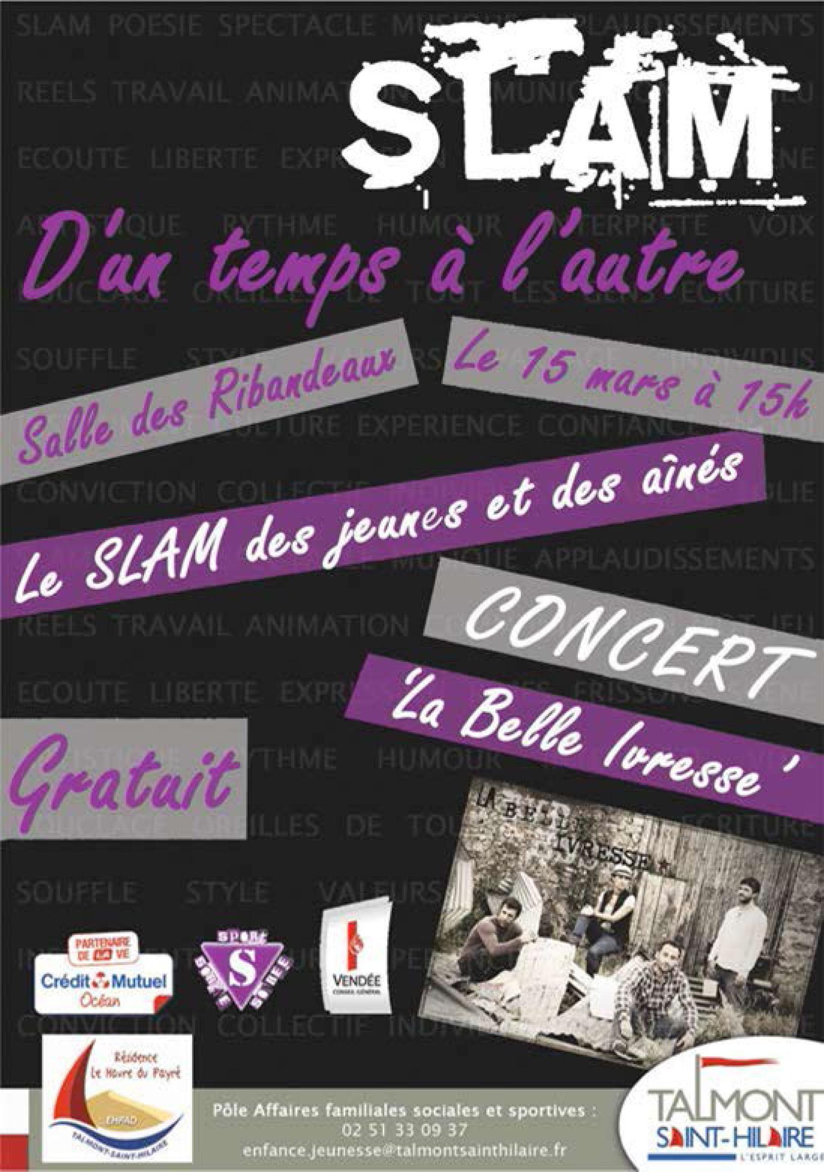 Concert LA BELLE IVRESSE et projet SLAM